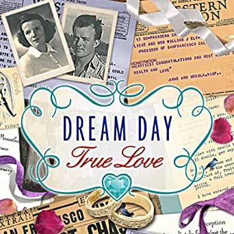Dream Day True Love [Download]