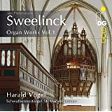 Sweelinck: Organ Works Vol. 1