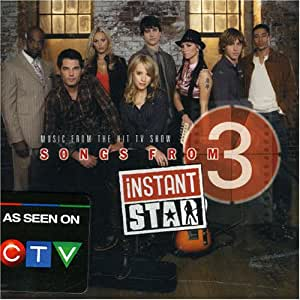 Songs from Instant Star 3