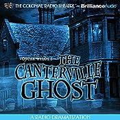 Oscar Wilde's The Canterville Ghost | [Oscar Wilde, Gareth Tilley (dramatized by)]