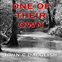 One of Their Own: Det. Jason Strong, Book 6 (       UNABRIDGED) by John C. Dalglish Narrated by James Killavey