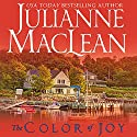 The Color of Joy: The Color of Heaven Series, Book 8 Audiobook by Julianne MacLean Narrated by Sarah Naughton, Graham Halstead, Samara Naeymi