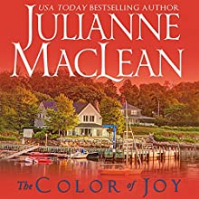 The Color of Joy: The Color of Heaven Series, Book 8 (       UNABRIDGED) by Julianne MacLean Narrated by Sarah Naughton, Graham Halstead, Samara Naeymi