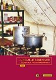 ...und alle essen mit!: Kochen auf Freizeitmaßnahmen