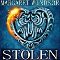 Stolen Audiobook by Margaret Windsor Narrated by Andrea Emmes