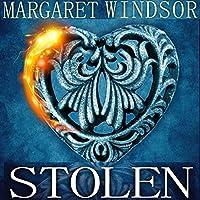 Stolen (       UNABRIDGED) by Margaret Windsor Narrated by Andrea Emmes