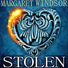 Stolen (       UNABRIDGED) by Margaret Windsor Narrated by Andrea Emmes