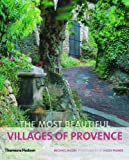 The Most Beautiful Villages of Provence (The Most Beautiful Villages) (0500289964) by Jacobs, Michael
