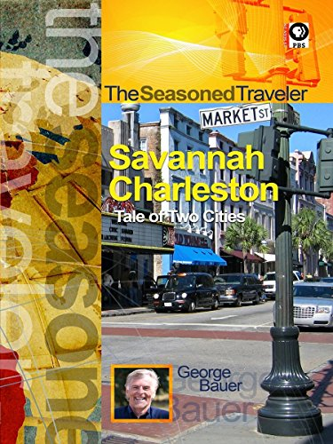 The Seasoned Traveler Savannah/Charleston A Tale of Two Cities
