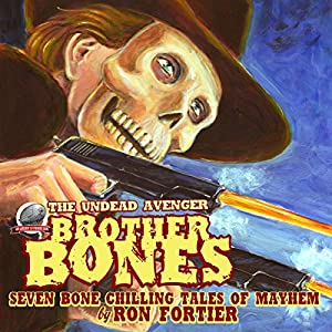 Brother Bones: The Undead Avenger Audiobook
