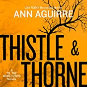 Thistle & Thorne | [Ann Aguirre]