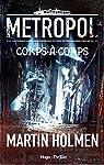 Metropol, tome 1 : Corps-�-corps