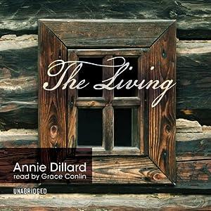 The Living | [Annie Dillard]
