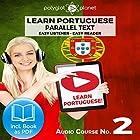 Learn Portuguese - Easy Reader - Easy Listener - Parallel Text - Portuguese Audio Course No. 2 Hörbuch von  Polyglot Planet Gesprochen von: Samuel Goncalves, Christopher Tester