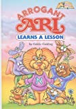 img - for Arrogant Ari Learns a Lesson (ArtScroll Middos Books) book / textbook / text book