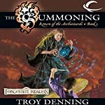 The Summoning: Forgotten Realms: The Return of the Archwizards, Book 1 | Troy Denning
