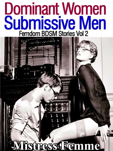 Dominant Submissive Femdom Stories ebook