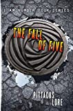 The Fall of Five (Lorien Legacies, Book 4)