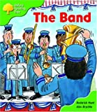 Oxford Reading Tree: Stage 2: More Patterned Stories A: the Band