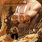 Too Much to Bear: BBW Shifter Ménage | Jackie Sexton