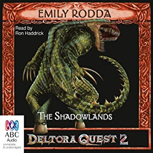 The Shadowlands: Deltora Shadowlands, Book 3 | [Emily Rodda]
