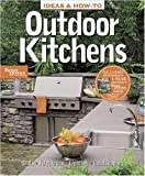 Ideas & How-To: Outdoor Kitchens (Better Homes and Gardens) (Better Homes & Gardens Do It Yourself)