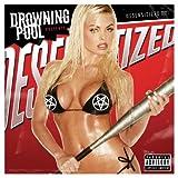 "Desensitized (Explicit)von ""Drowning Pool"""