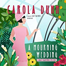 A Mourning Wedding: The Daisy Dalrymple Mysteries, Book 13 Audiobook by Carola Dunn Narrated by Lucy Rayner