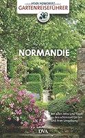 Gartenreiseführer Normandie: Mit allen I...