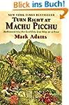 Turn Right at Machu Picchu: Rediscove...