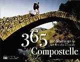 echange, troc Luc Adrian - 365 méditations sur les chemins de Compostelle