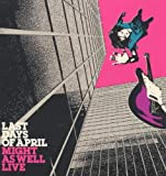 Last Days of April Might As Well Live [VINYL]