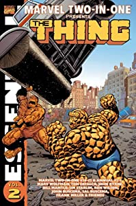 Essential Marvel Two-In-One, Vol. 2 (Marvel Essentials) (v. 2) by Marv Wolfman, Roger Slifer, Tom Defalco and David Kraft