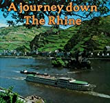 img - for A Journey Down the Rhine (River journeys) book / textbook / text book