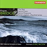 Bridge: Orchestral Works, Vol. 2