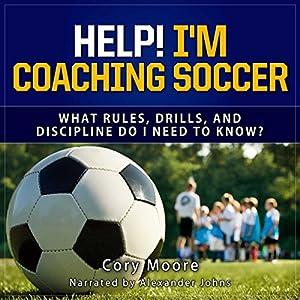 Help! I'm Coaching Soccer Audiobook