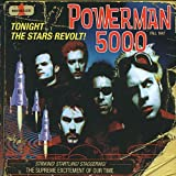 Tonight The Stars Revolt!by Powerman 5000
