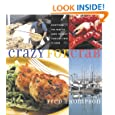 Crazy for Crab: Everything You Need to Know to Enjoy Fabulous Crab at Home (Non)