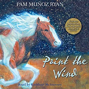 Paint the Wind | [Pam Munoz Ryan]