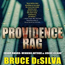 Providence Rag: A Liam Mulligan Novel (       UNABRIDGED) by Bruce DeSilva Narrated by Jeff Woodman