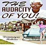 The Audacity of You! | Dominique Wilkins