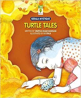Turtle Tales (Kerala Mystique) 1, Vinitha Ramchandani, K.R. Raji