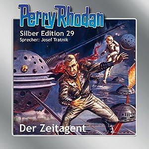 Der Zeitagent (Perry Rhodan Silber Edition 29) Hörbuch