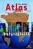 echange, troc Sophie Le Callennec - Atlas des écoles. Histoire Géographie Cycle 3