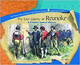 roanoke the lost colony an unsolved mystery from history pdf