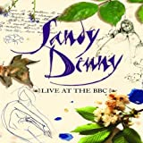 Sandy Denny Live At The BBC