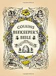 Beekeeper's Bible: Bees Honey Recipes...