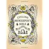 Collins Beekeeper's Bible: Bees, honey, recipes and other home usesby Philip Et Al Mccabe