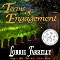 Terms of Engagement (       UNABRIDGED) by Lorrie Farrelly Narrated by Keith Tracton