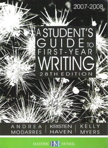 A Student's Guide to First-Year Writing 2007-2008